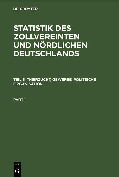 Statistik des zollvereinten und nördlichen Deutschlands.  In Verbindung mit von Dechen [et al.] unter Benutzung amtlicher Aufnahmen hrsg. Georg von Viebahn - Coverbild
