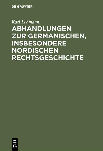 Abhandlungen zur germanischen, insbesondere nordischen Rechtsgeschichte - Coverbild