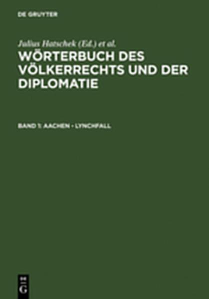 Wörterbuch des Völkerrechts und der Diplomatie / Aachen - Lynchfall - Coverbild