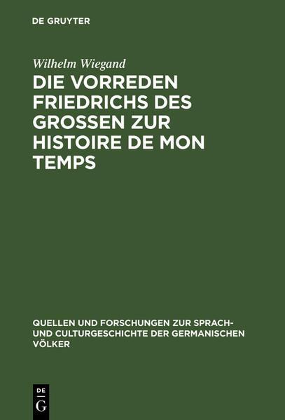 Die Vorreden Friedrichs des Grossen zur Histoire de mon temps - Coverbild