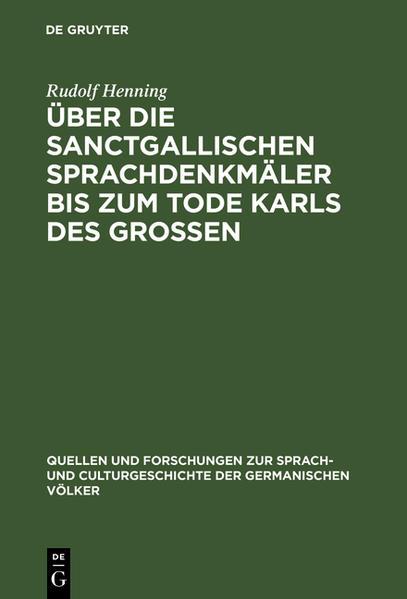 Über die Sanctgallischen Sprachdenkmäler bis zum Tode Karls des Grossen - Coverbild