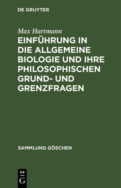 Einführung in die allgemeine Biologie und ihre philosophischen Grund- und Grenzfragen - Coverbild