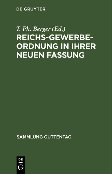 Reichs-Gewerbe-Ordnung in ihrer neuen Fassung - Coverbild