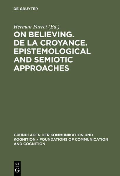 On believing. De la croyance. Epistemological and semiotic approaches - Coverbild