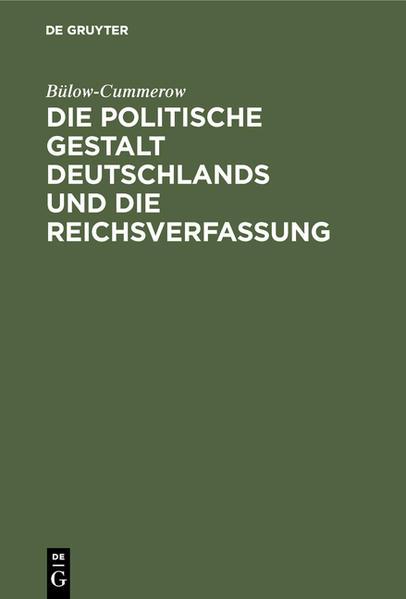 Die politische Gestalt Deutschlands und die Reichsverfassung - Coverbild
