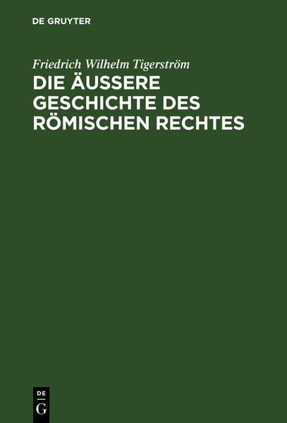 Die äußere Geschichte des Römischen Rechtes - Coverbild