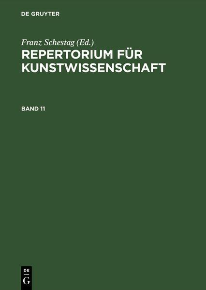 Repertorium für Kunstwissenschaft / Repertorium für Kunstwissenschaft. Band 11 - Coverbild