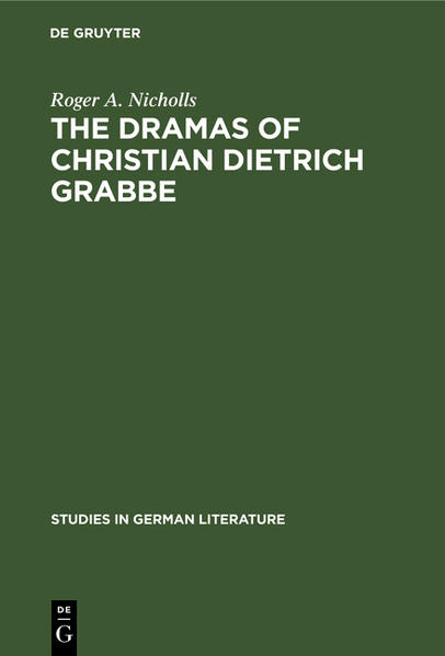 The dramas of Christian Dietrich Grabbe - Coverbild
