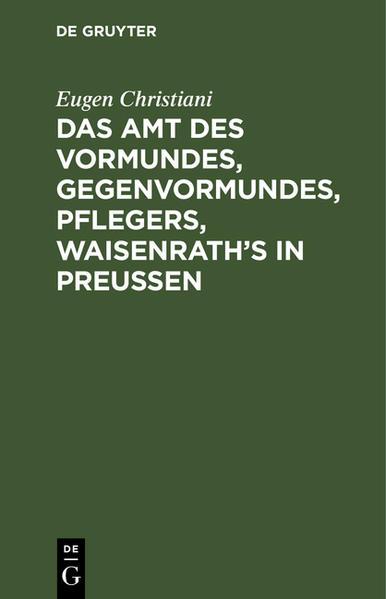 Das Amt Vormundes, Gegenvormundes, Pflegers, Waisenroth's - Coverbild