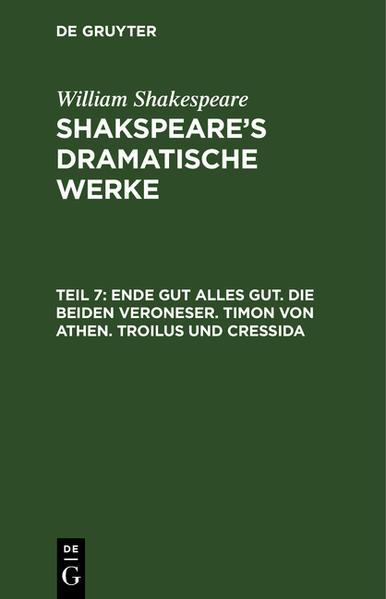 Ende gut alles gut ; Die beiden Veroneser ; Timon von Athen ; Troilus und Cressida - Coverbild