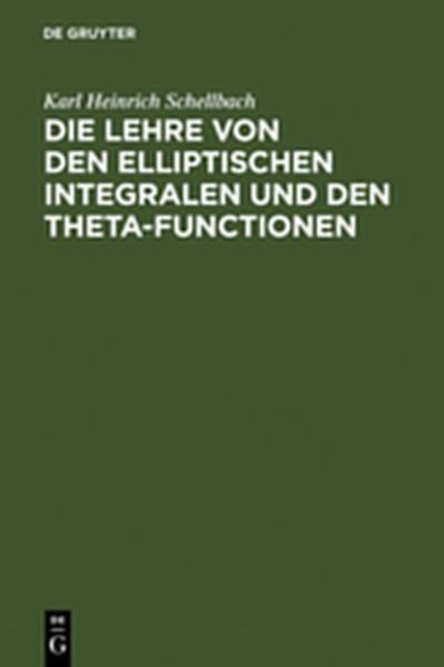 Die Lehre von den elliptischen Integralen und den Theta-Functionen - Coverbild