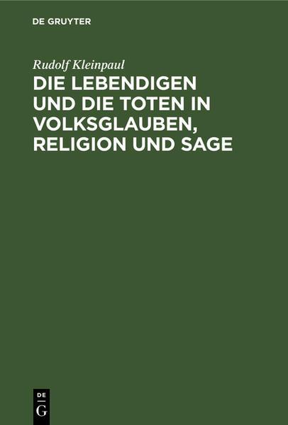 Die Lebendigen und die Toten in Volksglauben, Religion und Sage - Coverbild
