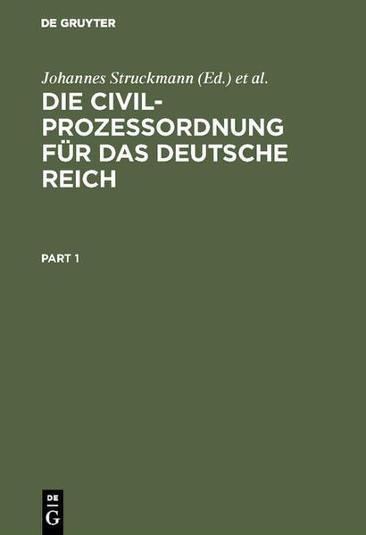 Die Civilprozeßordnung für das Deutsche Reich nebst den auf den Civilprozeß bezügl. Bestimmungen des Gerichtsverfassungsgesetzes und den Einführungsgesetzen - Coverbild