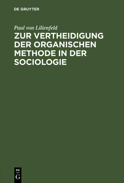 Zur Vertheidigung der organischen Methode in der Sociologie - Coverbild