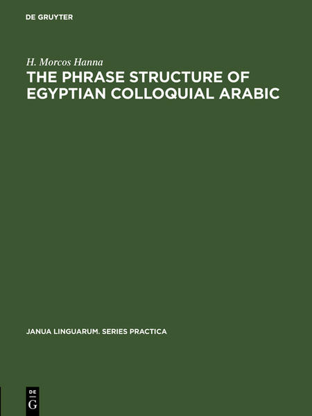 The phrase structure of Egyptian colloquial Arabic - Coverbild