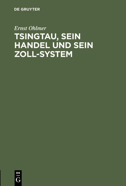 Tsingtau, sein Handel und sein Zoll-System - Coverbild