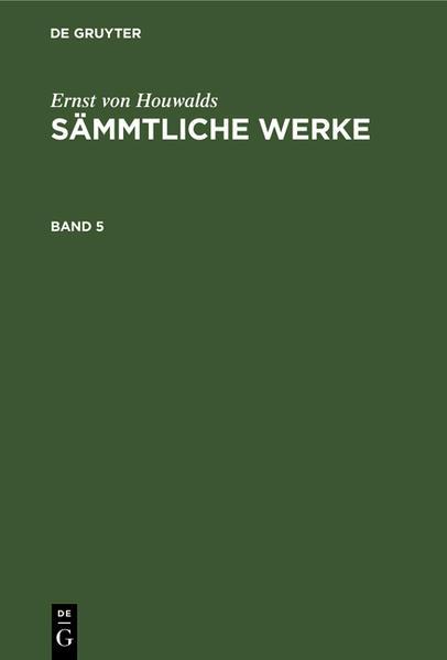[Sämmtliche Werke] Ernst von Houwalds sämmtliche Werke - Coverbild