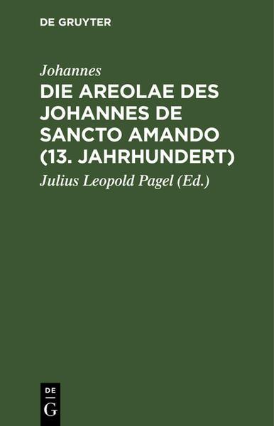 Die Areolae des Johannes de Sancto Amando (13. Jahrhundert) - Coverbild