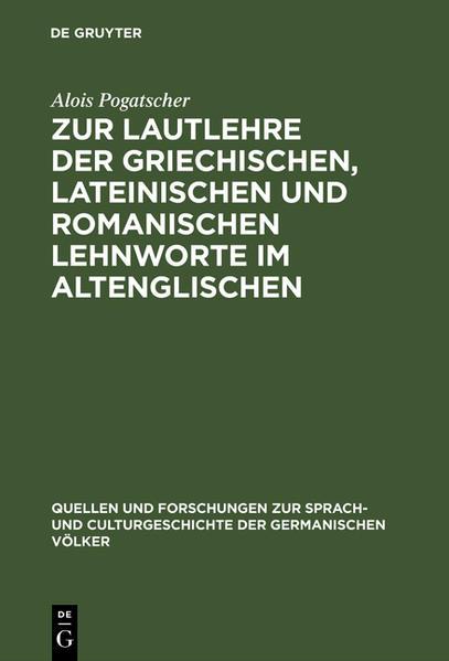 Zur Lautlehre der griechischen, lateinischen und romanischen Lehnworte im Altenglischen - Coverbild
