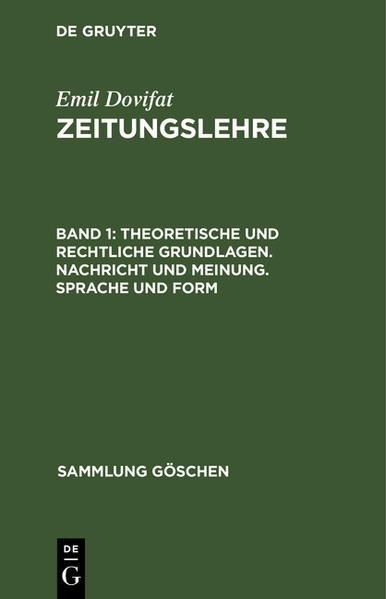 Theoretische und rechtliche Grundlagen. Nachricht und Meinung. Sprache und Form - Coverbild