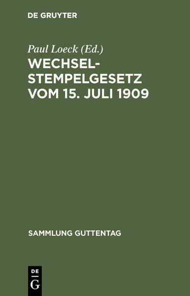 Wechselstempelgesetz vom 15. Juli 1909 nebst den Ausführungsbestimmungen des Bundesrats - Coverbild