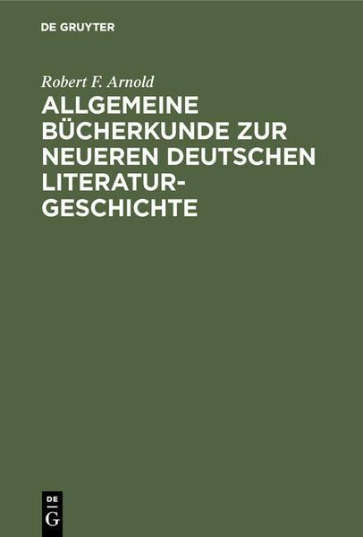 Allgemeine Bücherkunde zur neueren deutschen Literaturgeschichte - Coverbild