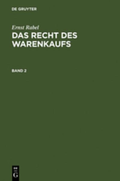 Ernst Rabel: Das Recht des Warenkaufs / Ernst Rabel: Das Recht des Warenkaufs. Band 2 - Coverbild