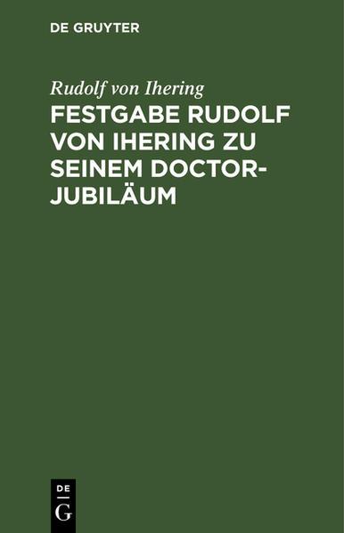 Festgabe Rudolf von Jhering zu seinem Doctor-Jubiläum - Coverbild