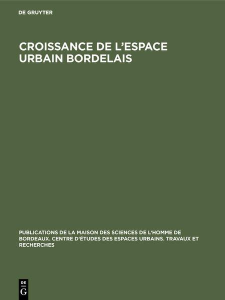 Croissance de l'espace urbain bordelais - Coverbild