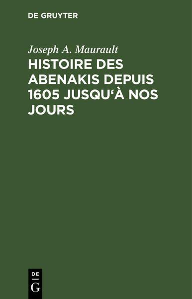 Histoire des Abenakis depuis 1605 jusqu'à nos jours - Coverbild