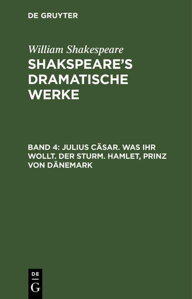 Julius Cäsar. -  Was ihr wollt. -  Der Sturm. - Hamlet, Prinz von Dänemark - Coverbild