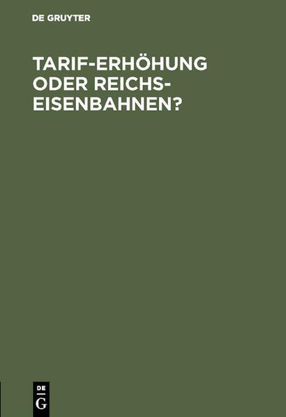 Tarif-Erhöhung oder Reichs-Eisenbahnen? - Coverbild