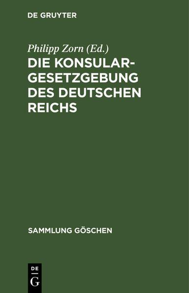 Die Konsulargesetzgebung des Deutschen Reichs - Coverbild