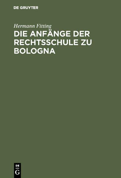 Die Anfänge der Rechtsschule zu Bologna - Coverbild
