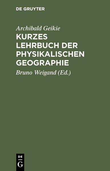 Kurzes Lehrbuch der physikalischen Geographie - Coverbild