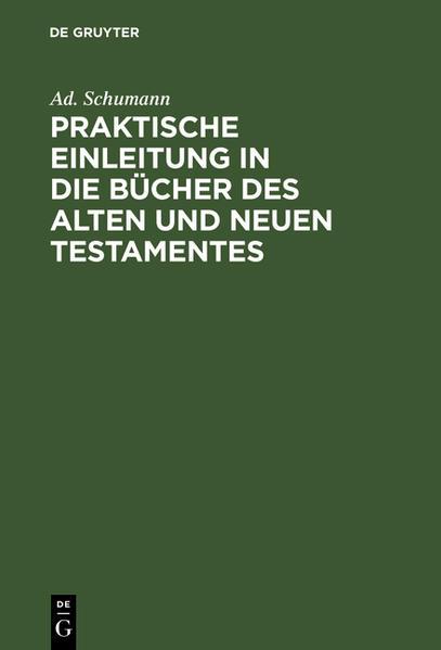 Praktische Einleitung in die Bücher des Alten und Neuen Testamentes - Coverbild