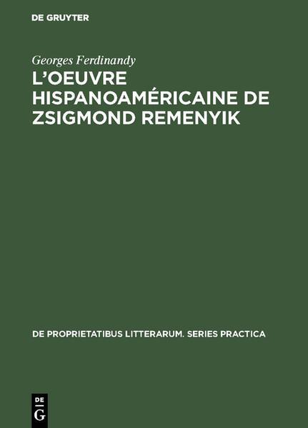 L'oeuvre hispanoaméricaine de Zsigmond Remenyik - Coverbild
