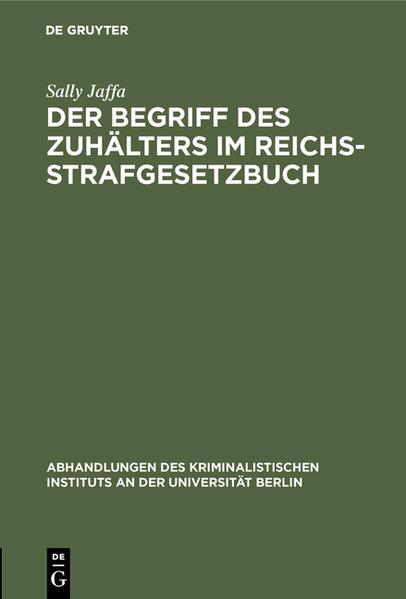 Der Begriff des Zuhälters im Reichsstrafgesetzbuch - Coverbild