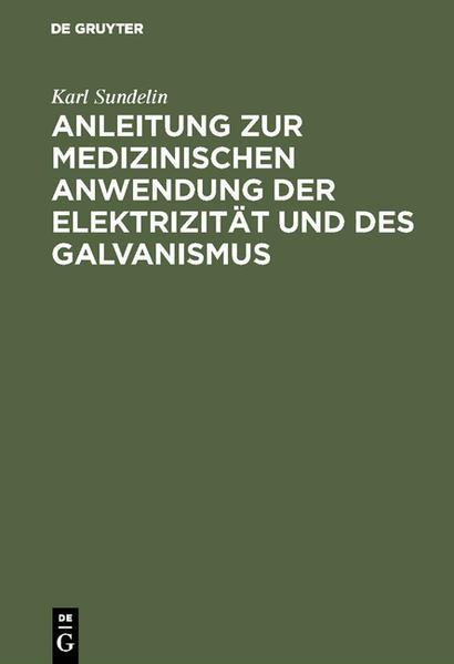 Anleitung zur medizinischen Anwendung der Elektrizität und des Galvanismus - Coverbild