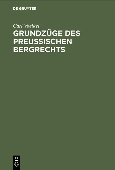 Grundzüge des preußischen Bergrechts - Coverbild
