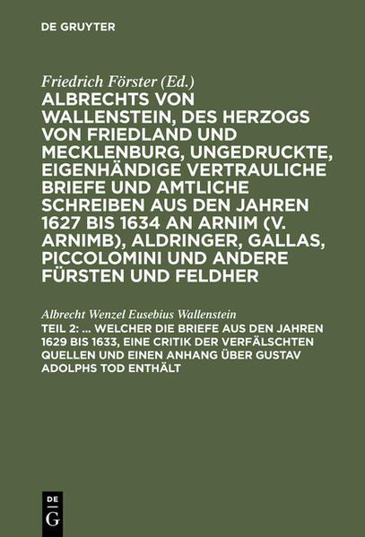 ... Welcher die Briefe aus den Jahren 1629 bis 1633, eine Critik der verfälschten Quellen und einen Anhang über Gustav Adolphs Tod enthält - Coverbild