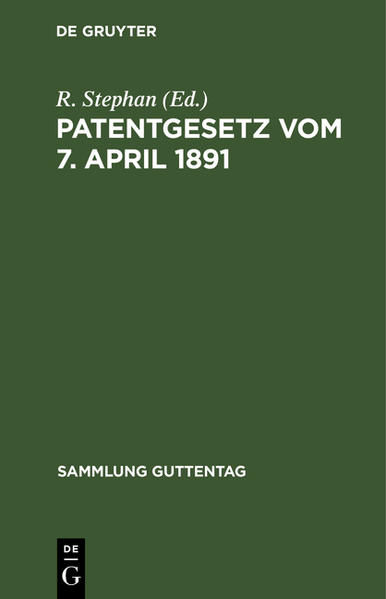 Patentgesetz vom 7. April 1891 - Coverbild