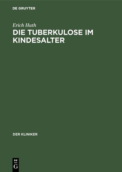 Die Tuberkulose im Kindesalter - Coverbild