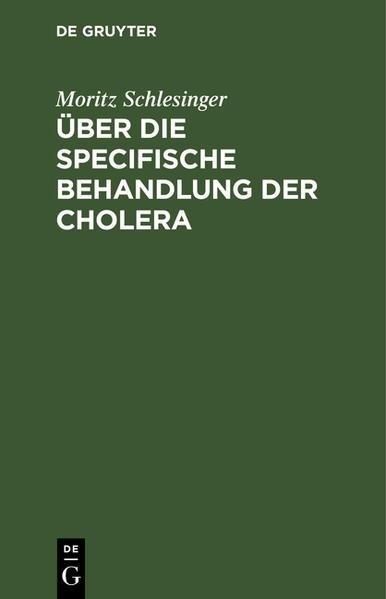Über die specifische Behandlung der Cholera - Coverbild