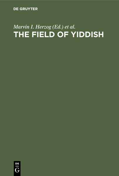 The field of yiddish : studies in language, folklore, and literature - Coverbild