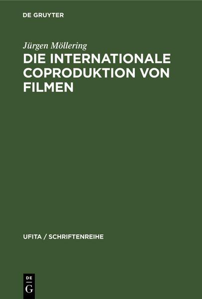 Die internationale Coproduktion von Filmen - Coverbild