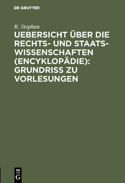 Uebersicht über die Rechts- und Staatswissenschaften '(Encyklopädie)': Grundriss zu Vorlesungen - Coverbild