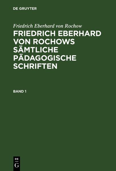 [Sämtliche pädagogische Schriften] Friedrich Eberhard von Rochows sämtliche pädagogische Schriften - Coverbild
