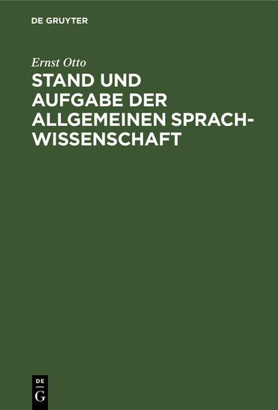 Stand und Aufgabe der allgemeinen Sprachwissenschaft - Coverbild