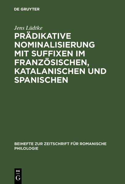 Prädikative Nominalisierung mit Suffixen im Französischen, Katalanischen und Spanischen - Coverbild